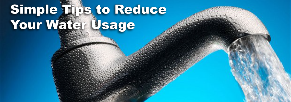 Simple Tips to Reduce Your Water Usage