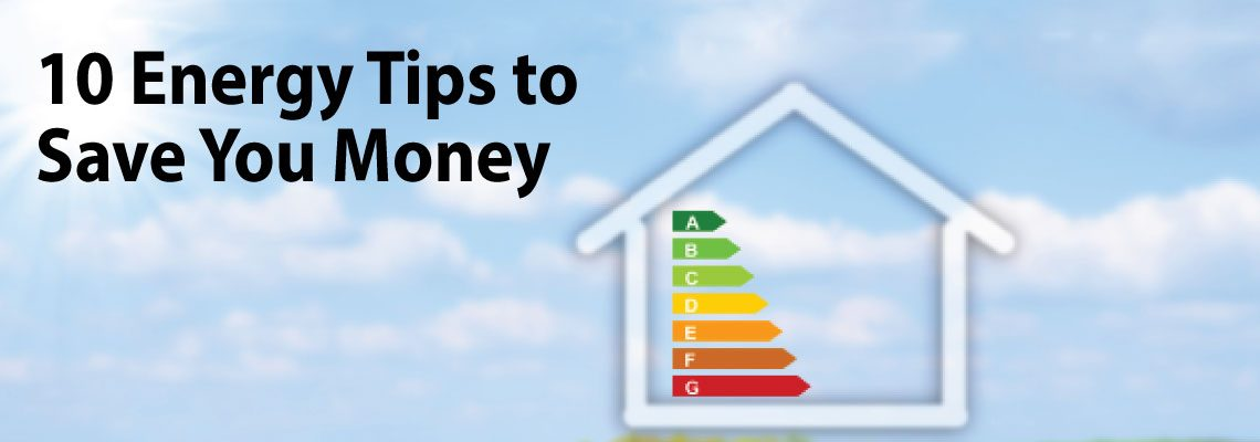 10 Energy Tips to Save You Money